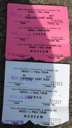 Tickets from Villa Escudero.