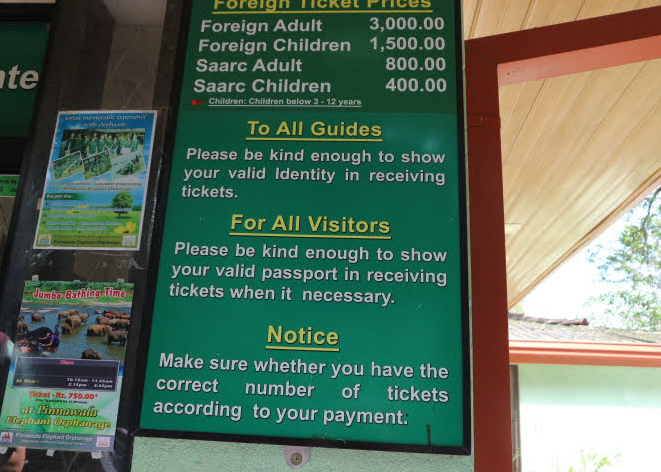 The range of tickets at Pinnawala Elephant orphanage Sri Lanka.